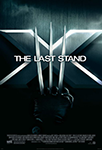 X Men: The Last Stand Poster